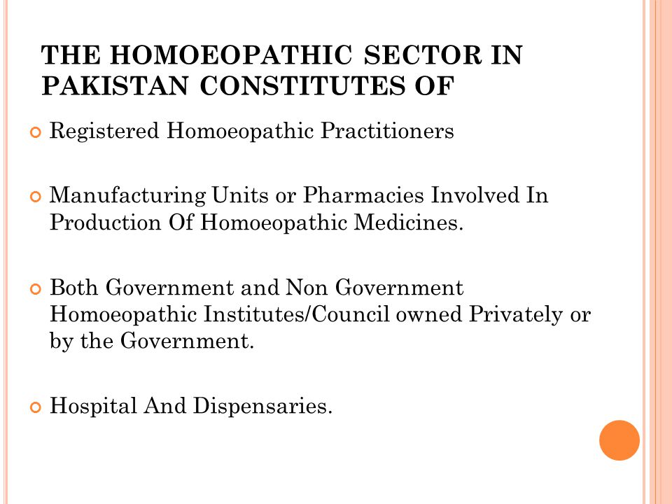 THE HOMOEOPATHIC SECTOR IN PAKISTAN CONSTITUTES OF