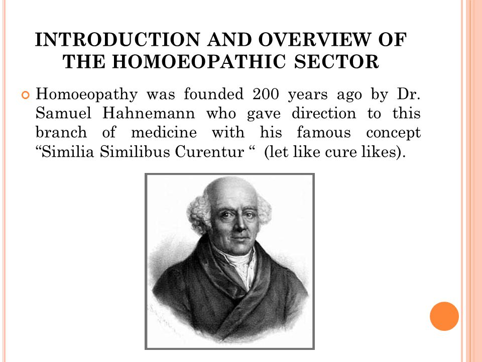 INTRODUCTION AND OVERVIEW OF THE HOMOEOPATHIC SECTOR