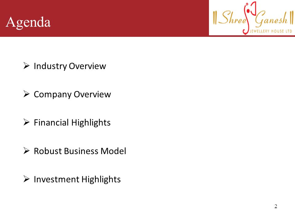 Agenda Industry Overview Company Overview Financial Highlights