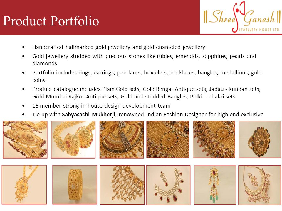 Product Portfolio Handcrafted hallmarked gold jewellery and gold enameled jewellery.