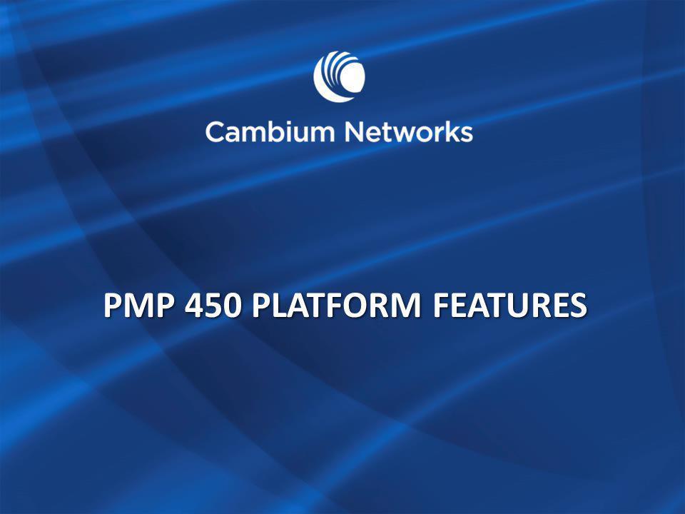 PMP 450 platform features