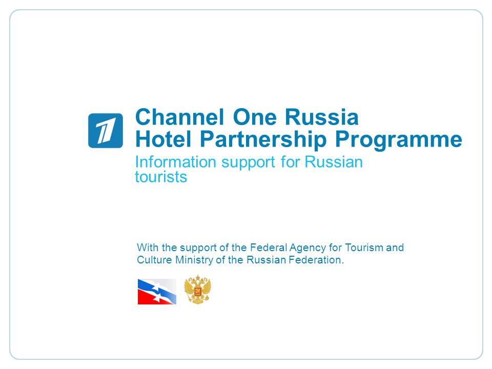 Channel One Russia Hotel Partnership Programme