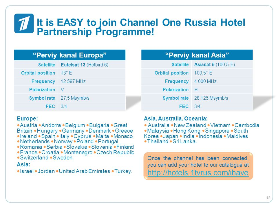 It is EASY to join Channel One Russia Hotel Partnership Programme!