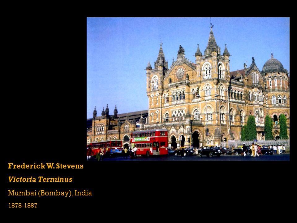 Frederick W. Stevens Victoria Terminus Mumbai (Bombay), India