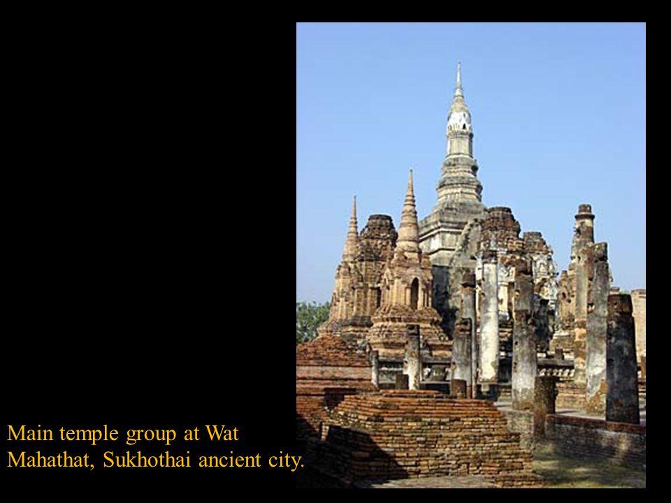 Main temple group at Wat Mahathat, Sukhothai ancient city.