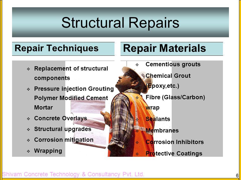 Structural Repairs Repair Materials Repair Techniques