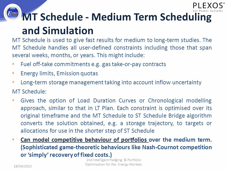 MT Schedule - Medium Term Scheduling and Simulation
