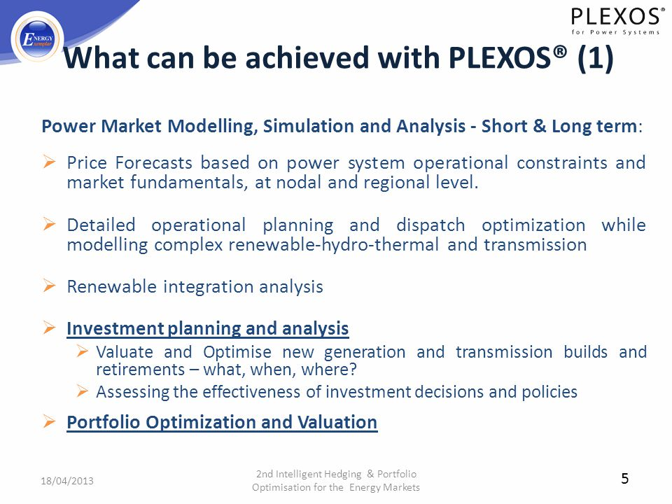 What can be achieved with PLEXOS® (1)