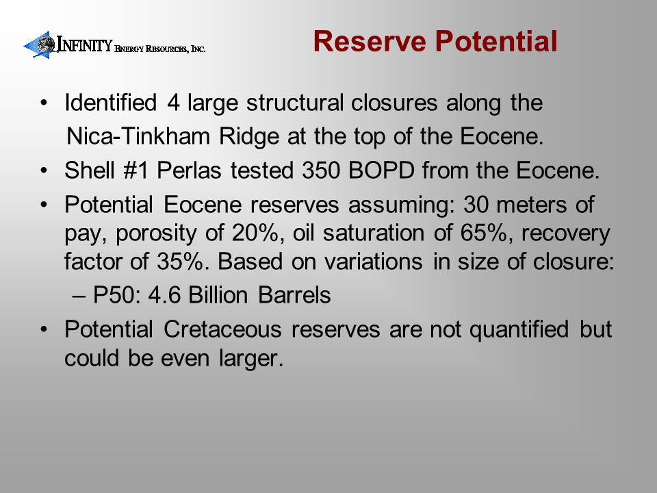 Reserve Potential Identified 4 large structural closures along the