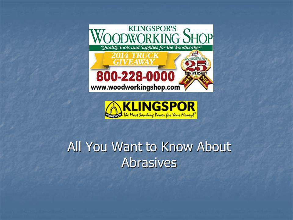 All You Want to Know About Abrasives