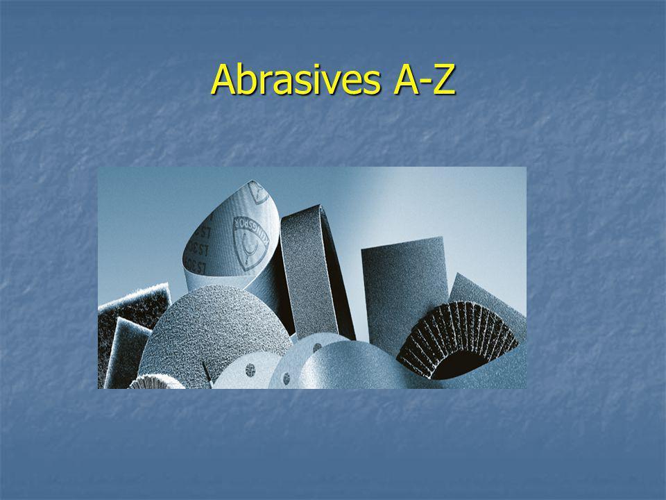 Abrasives A-Z