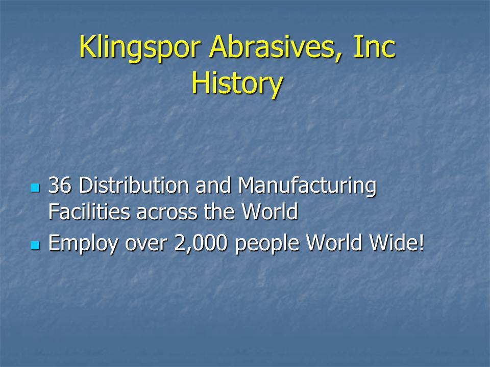 Klingspor Abrasives, Inc History
