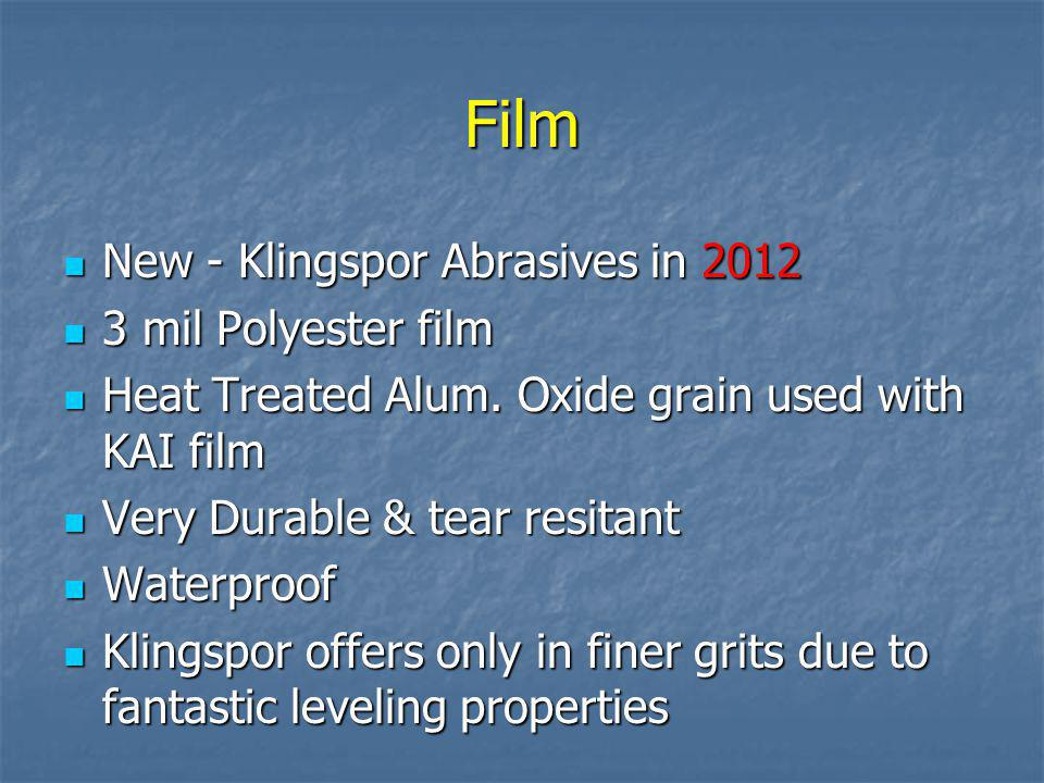 Film New - Klingspor Abrasives in 2012 3 mil Polyester film
