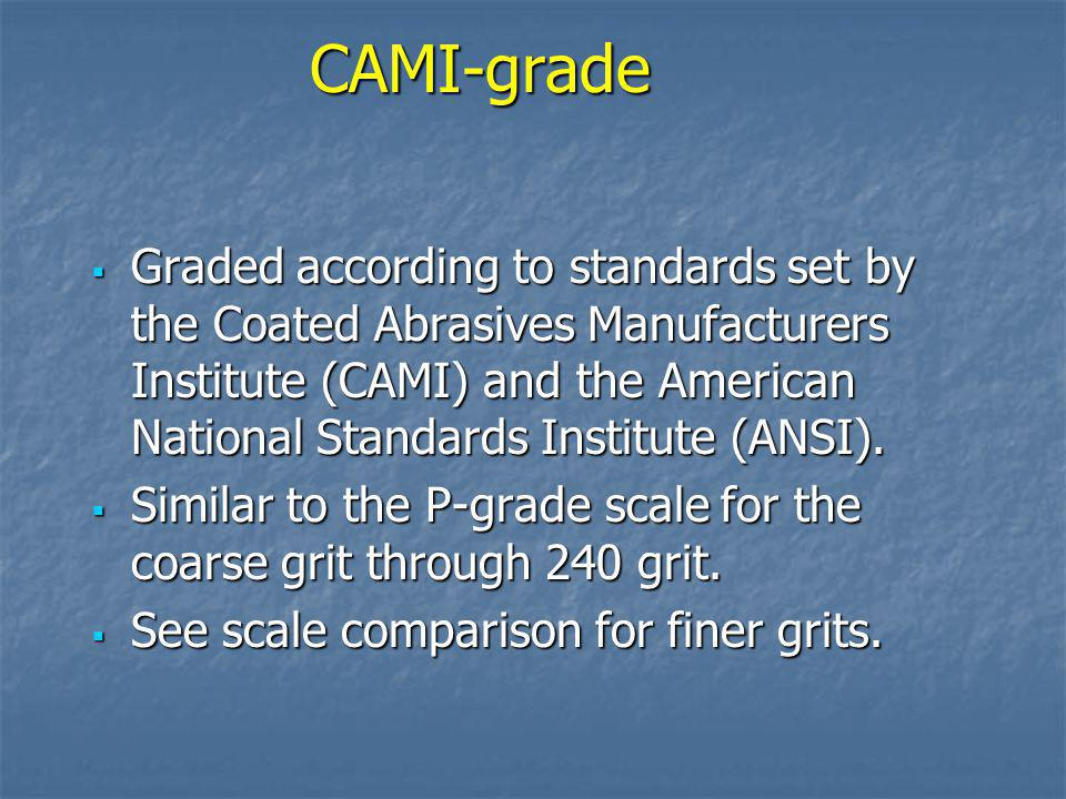 CAMI-grade