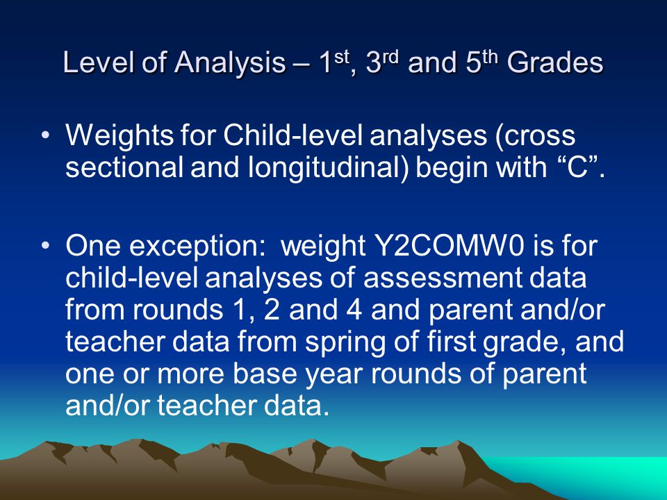 Level of Analysis – 1st, 3rd and 5th Grades