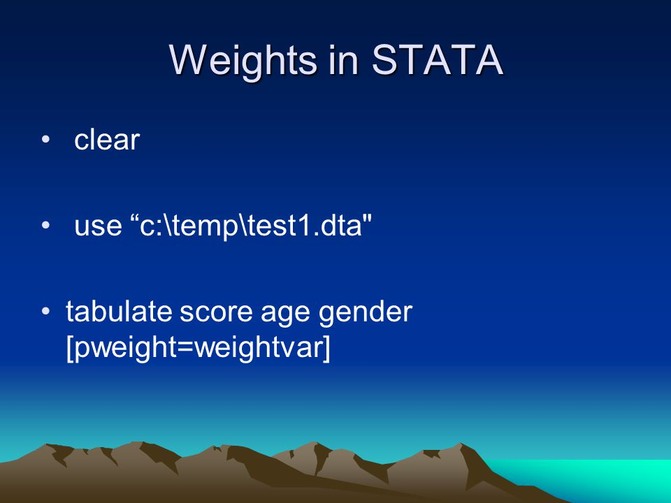 Weights in STATA clear use c:\temp\test1.dta