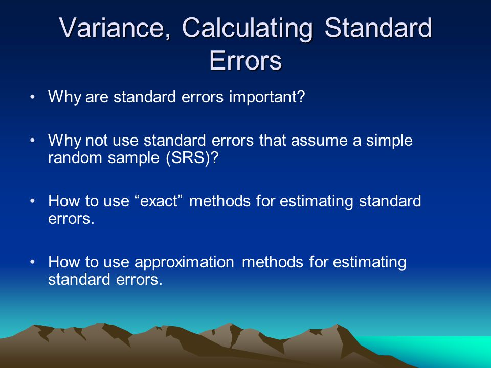 Variance, Calculating Standard Errors