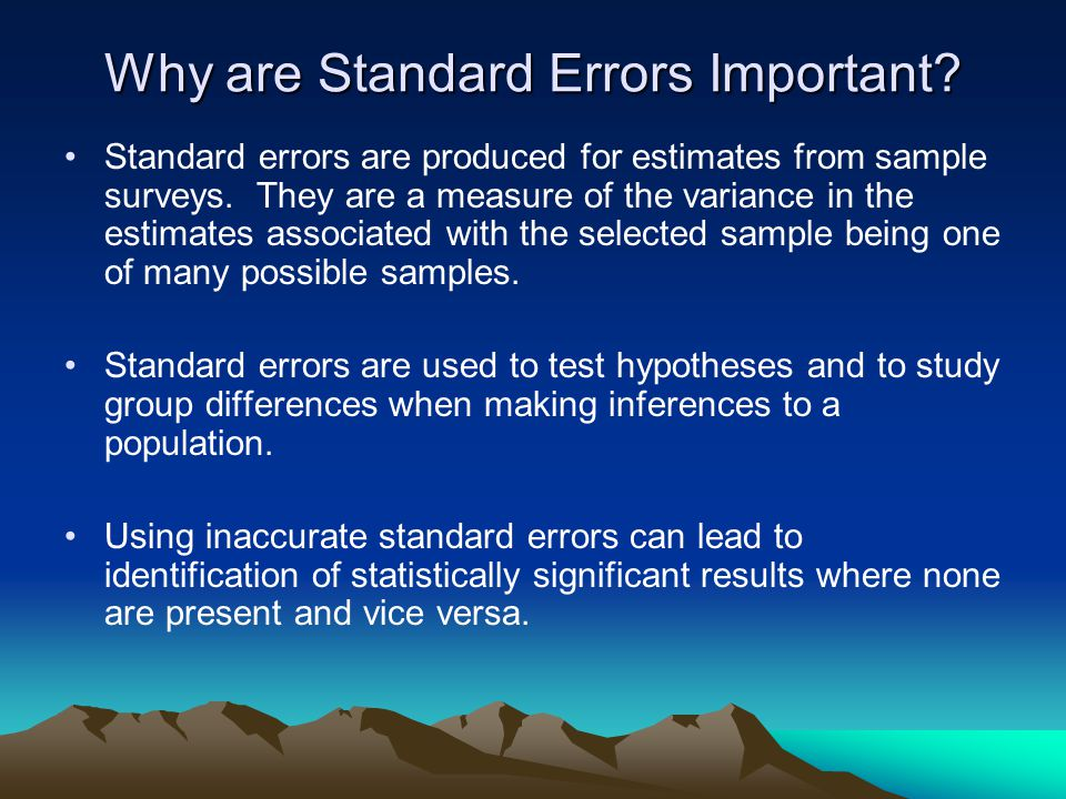 Why are Standard Errors Important
