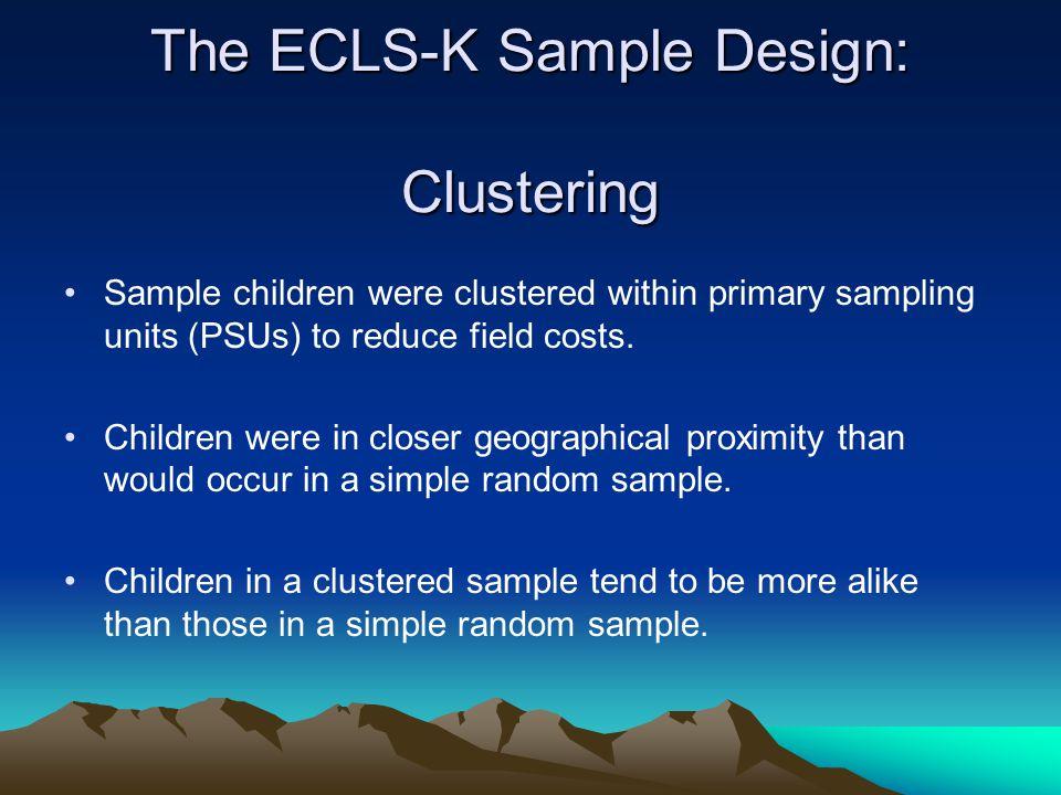The ECLS-K Sample Design: Clustering