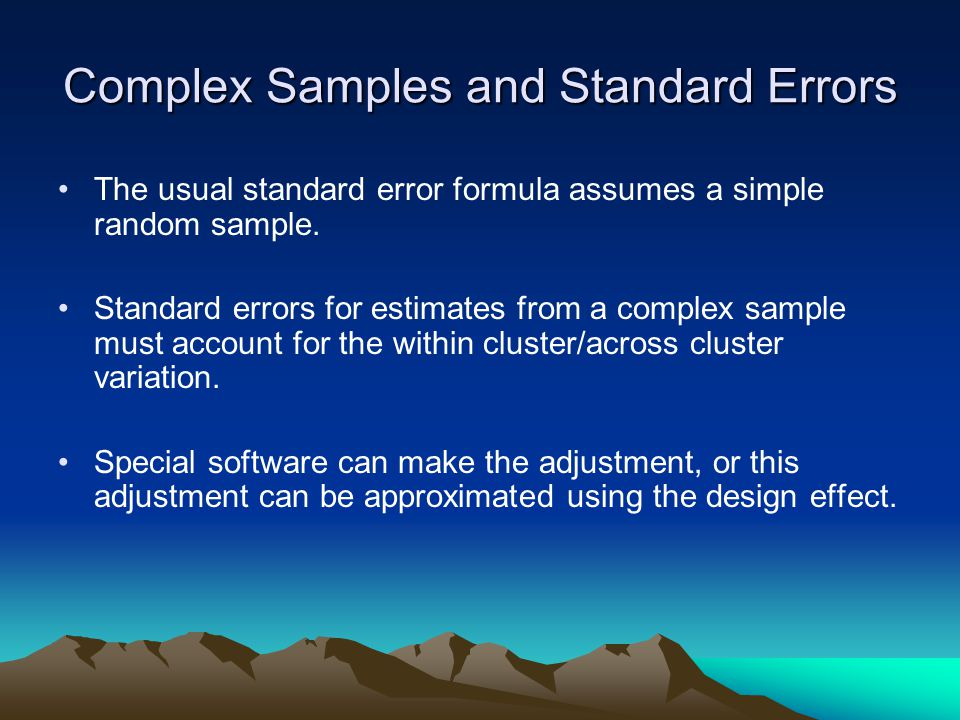 Complex Samples and Standard Errors