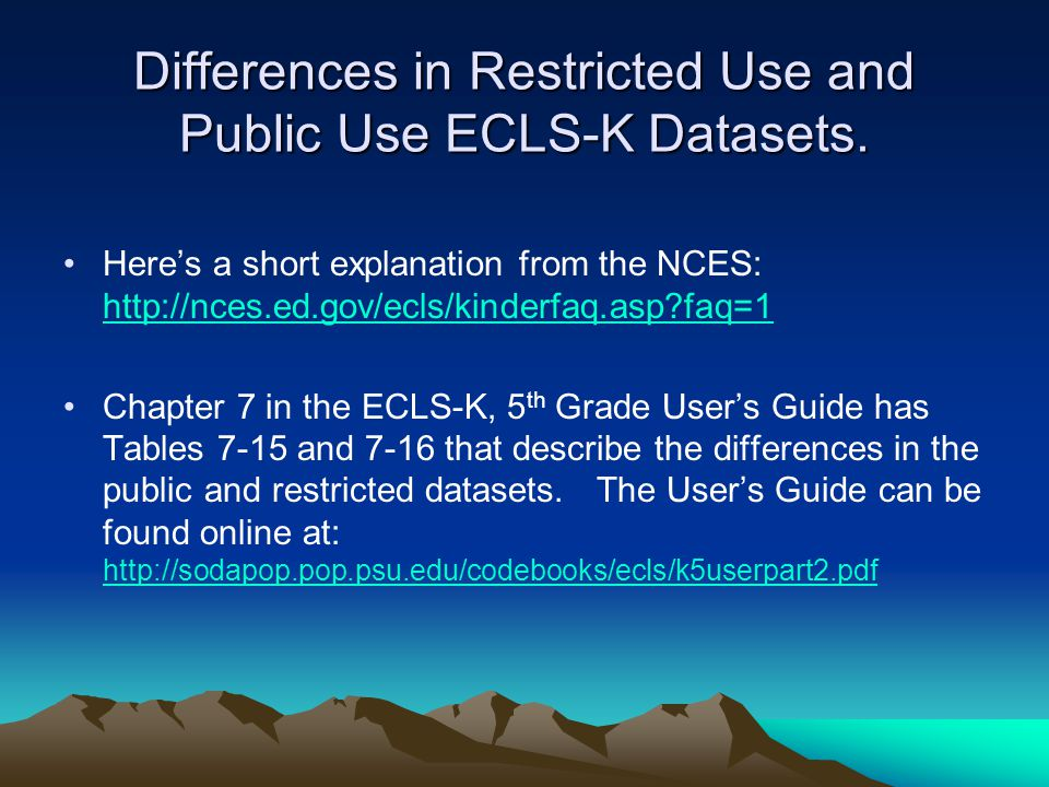 Differences in Restricted Use and Public Use ECLS-K Datasets.