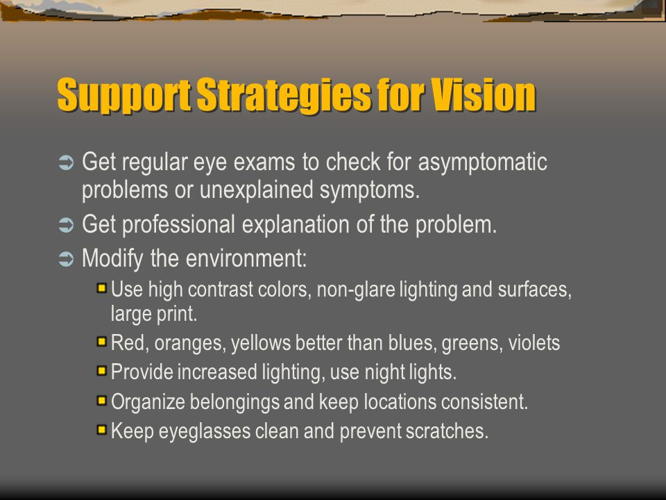 Support Strategies for Vision