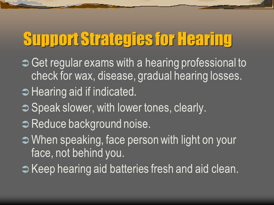 Support Strategies for Hearing