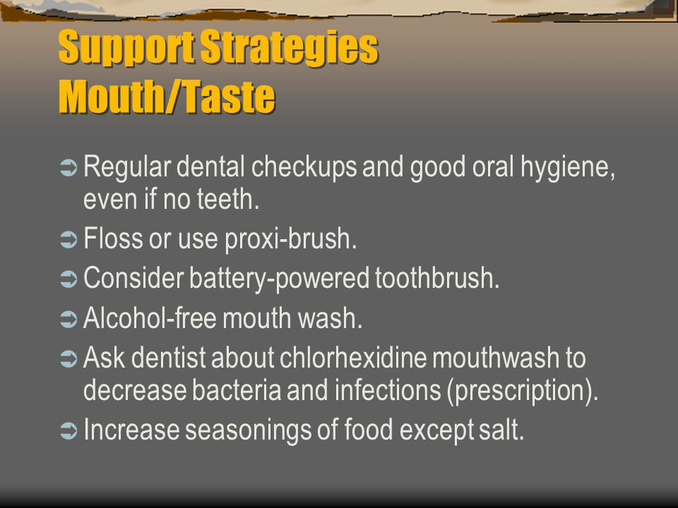Support Strategies Mouth/Taste