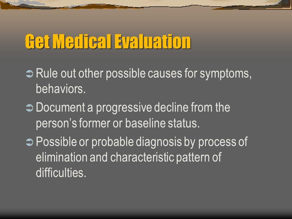Get Medical Evaluation