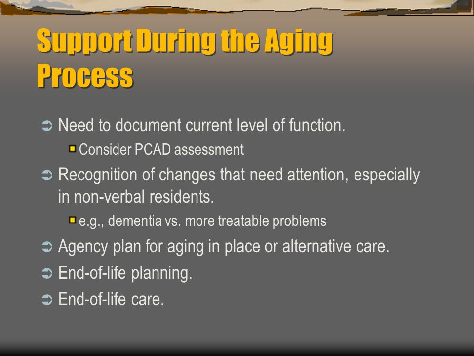 Support During the Aging Process