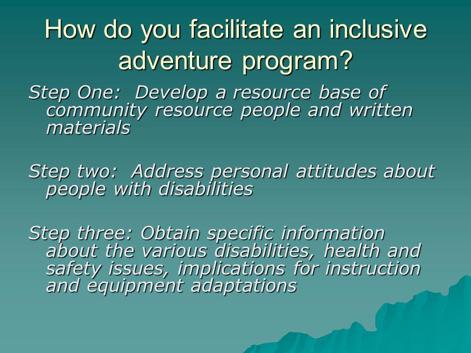 How do you facilitate an inclusive adventure program