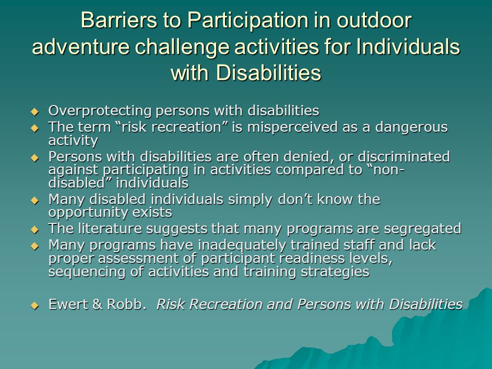 Barriers to Participation in outdoor adventure challenge activities for Individuals with Disabilities