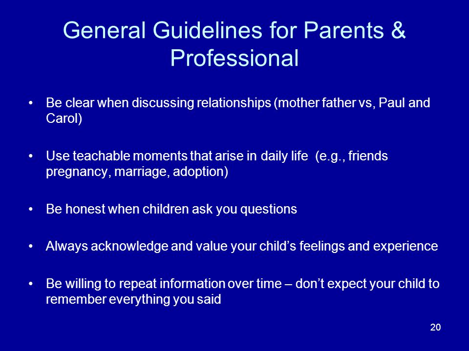 General Guidelines for Parents & Professional