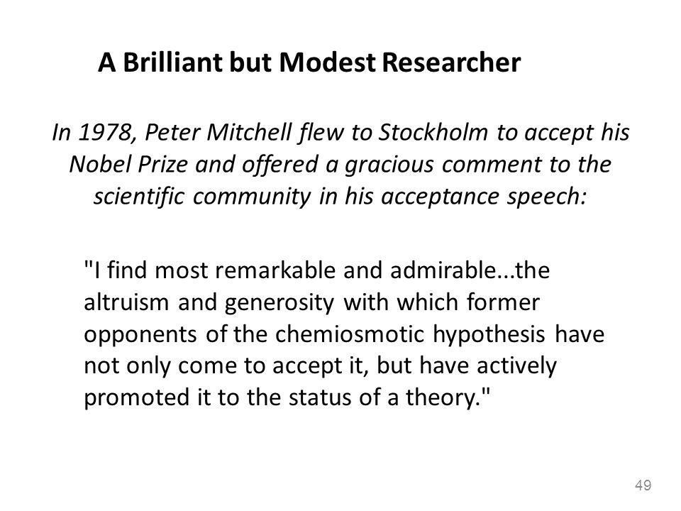 A Brilliant but Modest Researcher