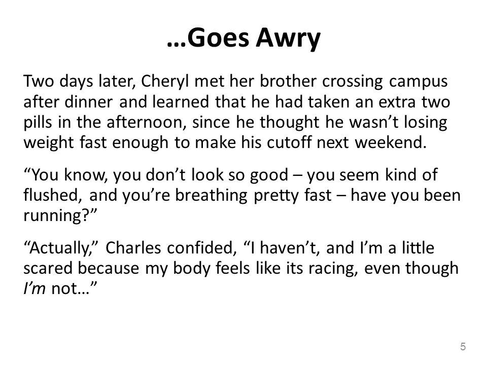 …Goes Awry