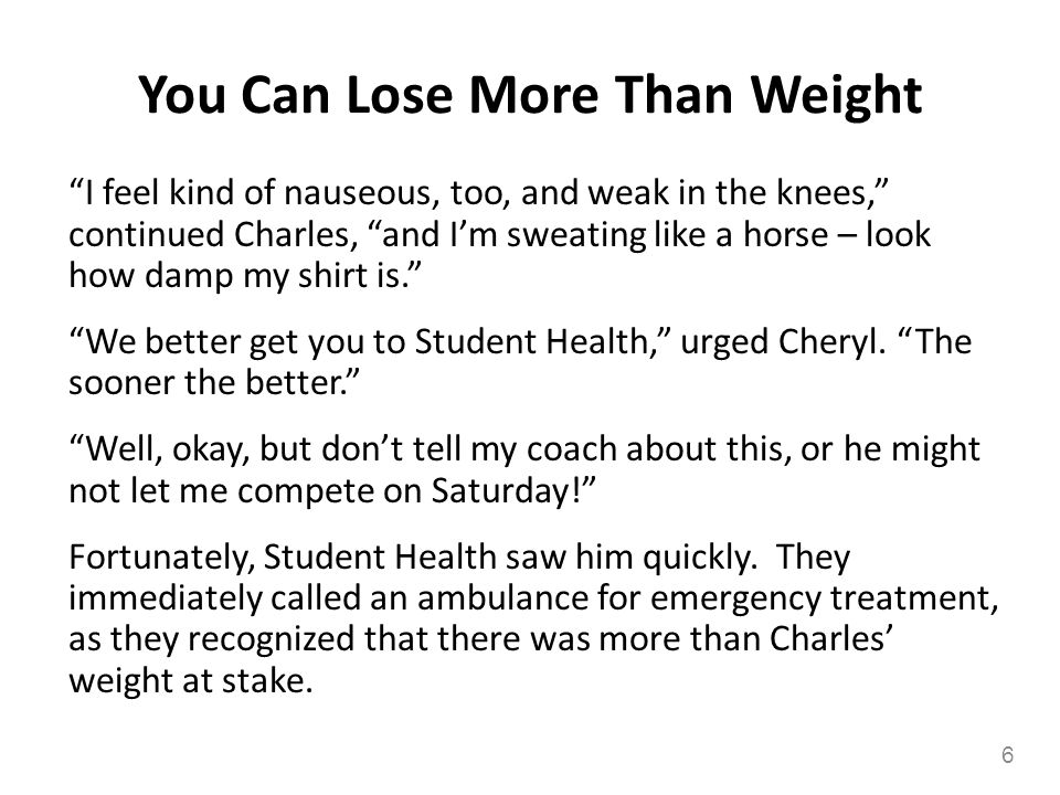 You Can Lose More Than Weight