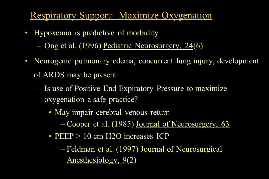 Respiratory Support: Maximize Oxygenation