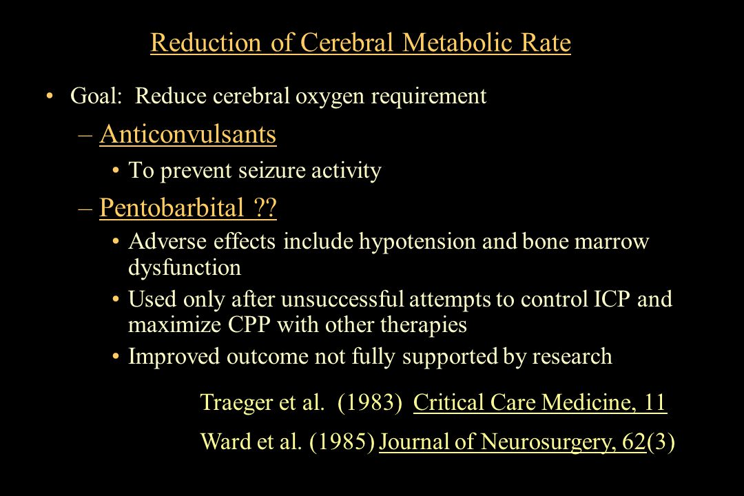Reduction of Cerebral Metabolic Rate