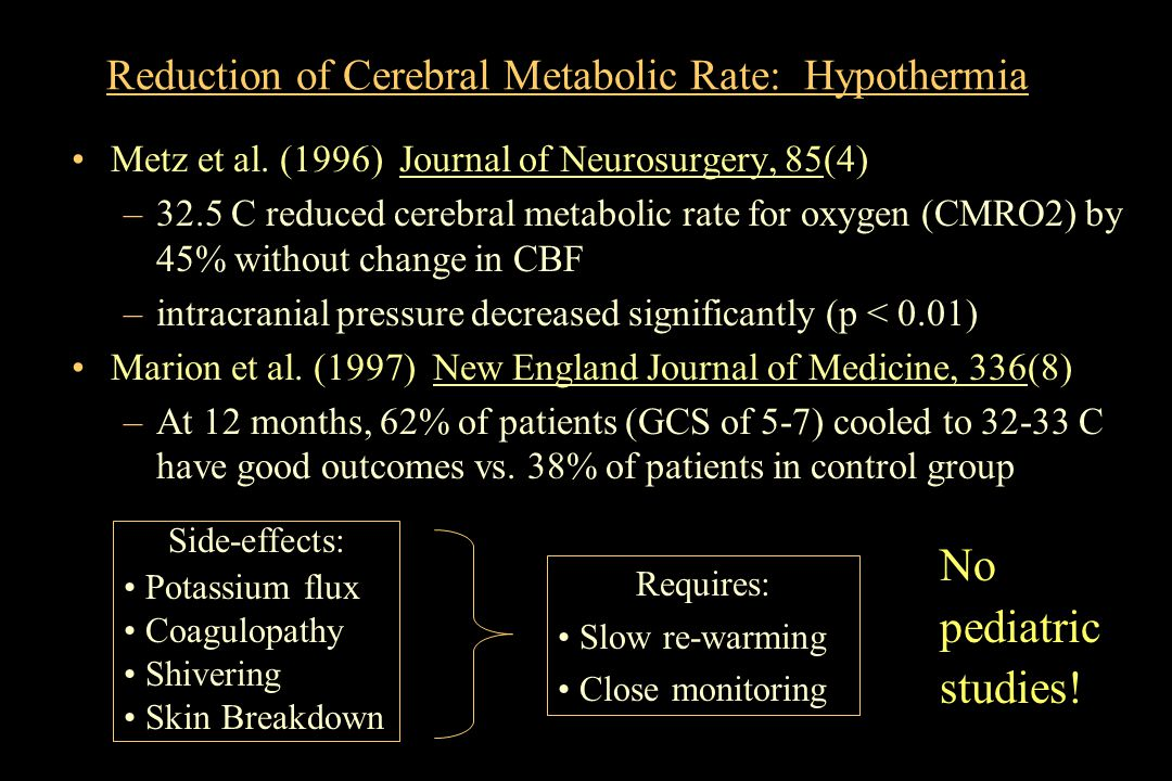Reduction of Cerebral Metabolic Rate: Hypothermia