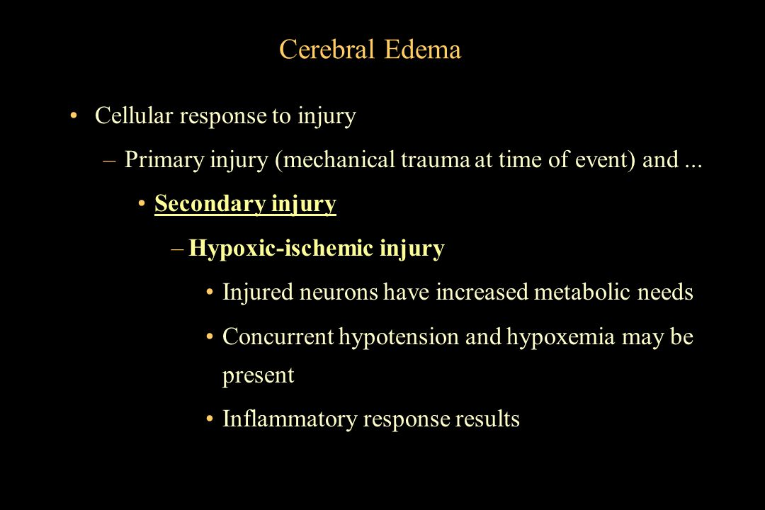 Cerebral Edema Cellular response to injury