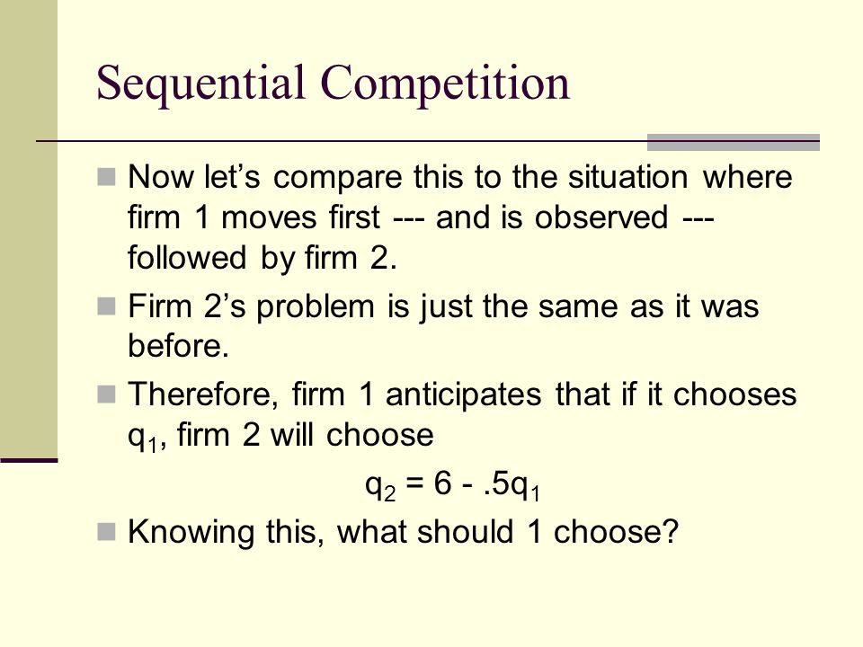 Sequential Competition