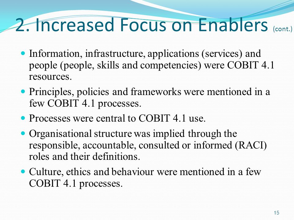 2. Increased Focus on Enablers (cont.)