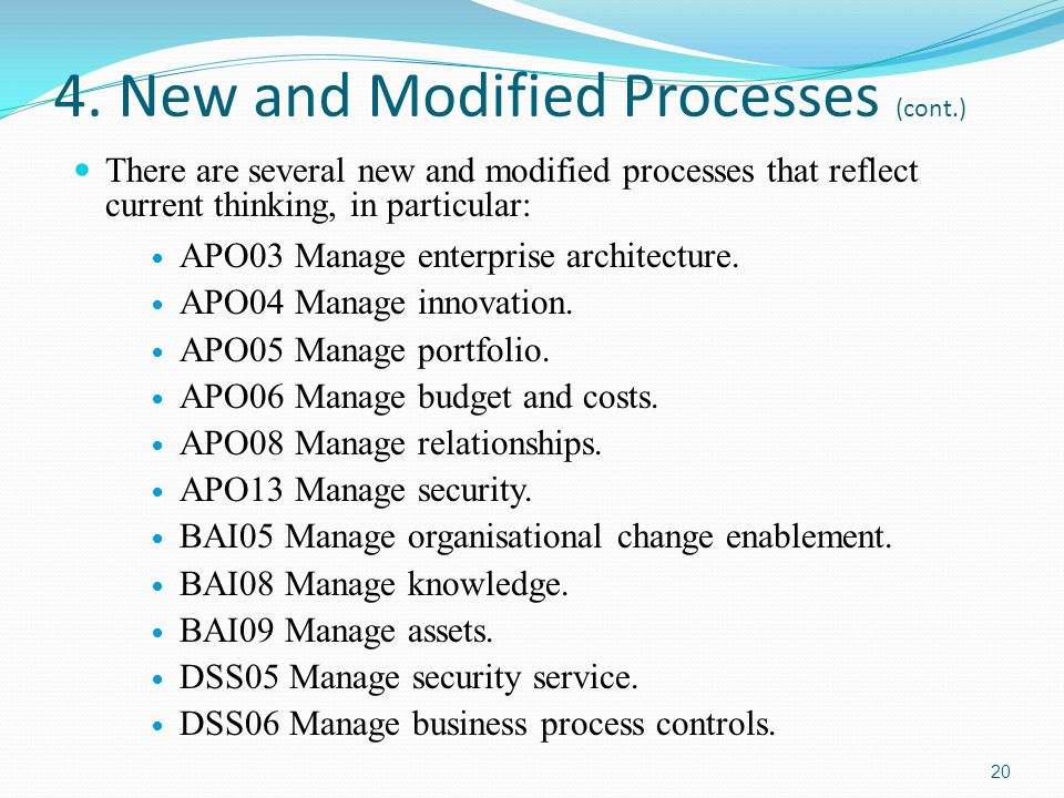 4. New and Modified Processes (cont.)