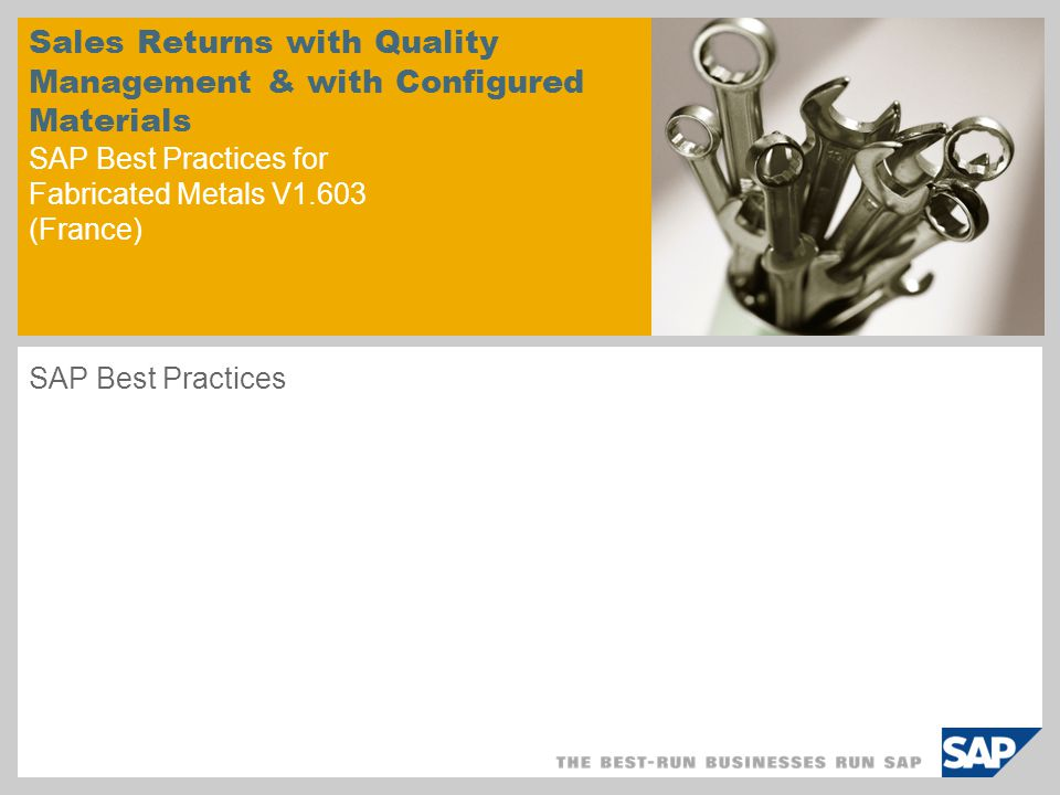 Sales Returns with Quality Management & with Configured Materials SAP Best Practices for Fabricated Metals V1.603 (France)