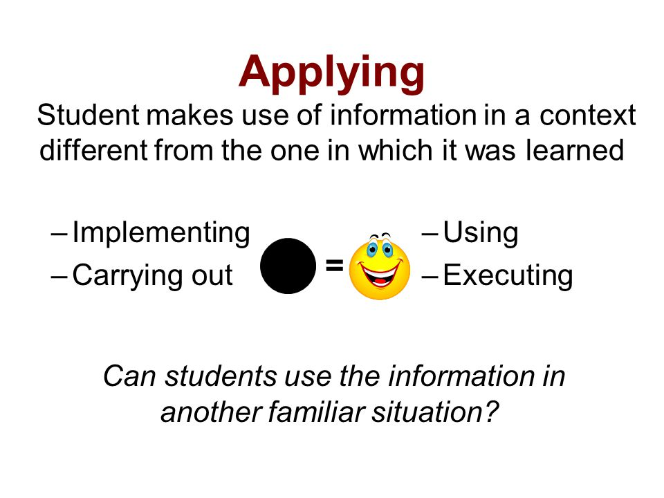 Can students use the information in another familiar situation