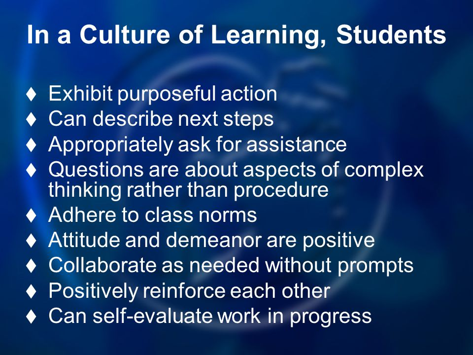 In a Culture of Learning, Students
