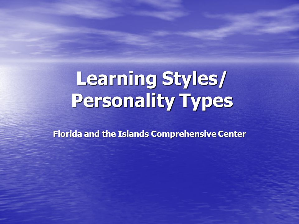 Learning Styles/ Personality Types