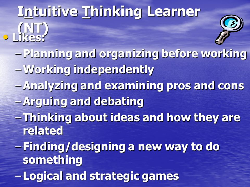 Intuitive Thinking Learner (NT)
