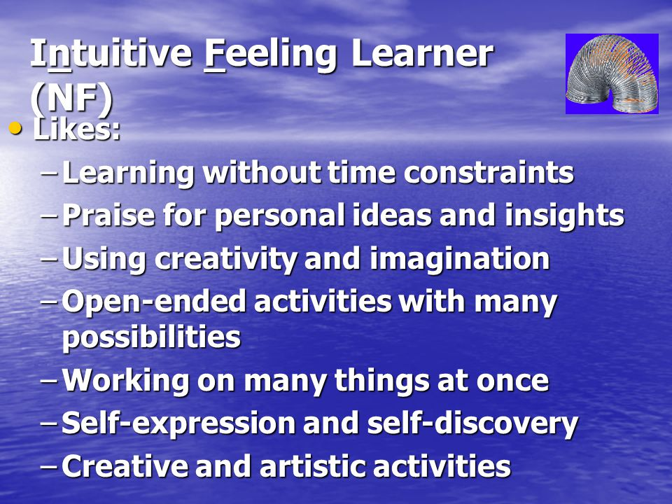 Intuitive Feeling Learner (NF)