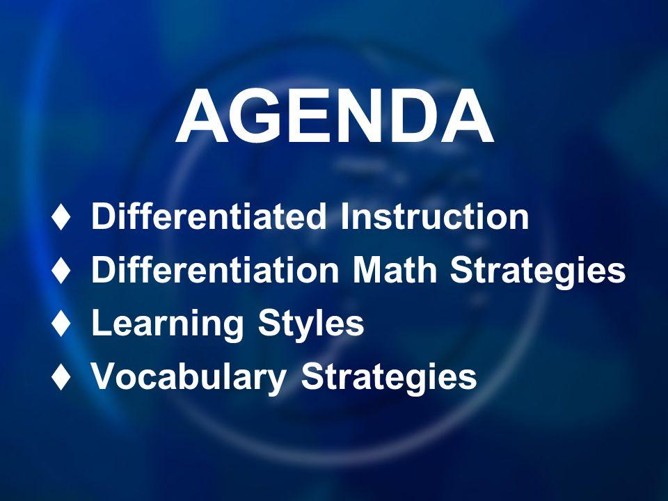 AGENDA Differentiated Instruction Differentiation Math Strategies